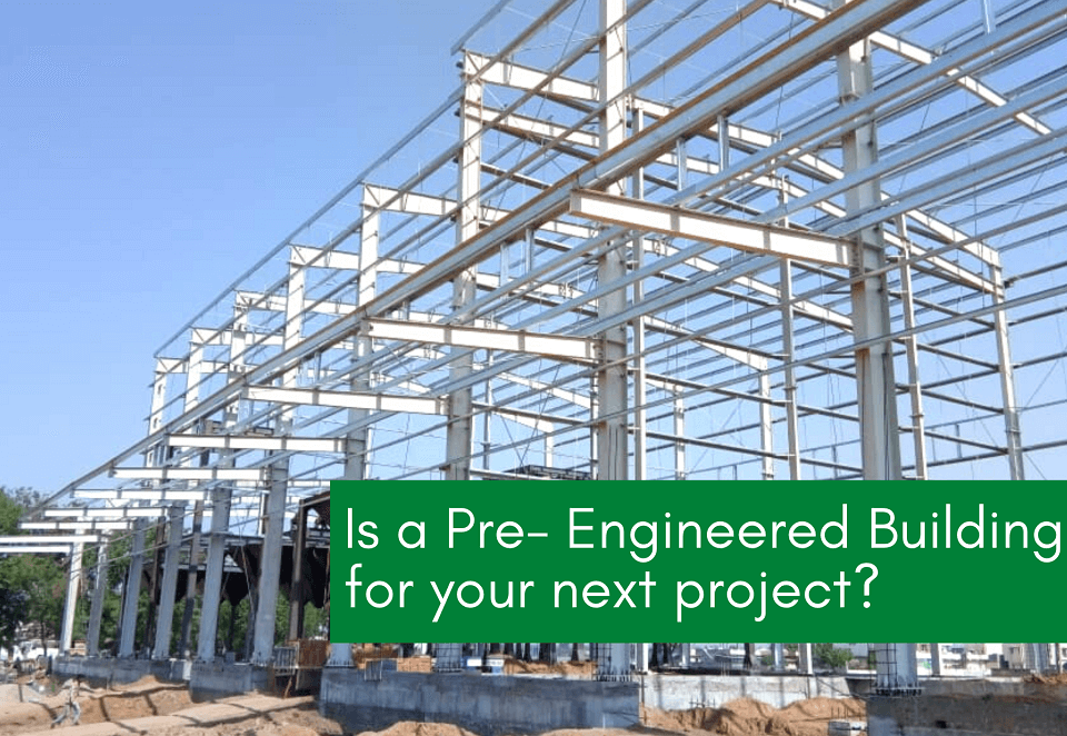 Pre Engineered Building Right Choice