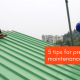 Pre Monsoon Maintenance Roofing Tips